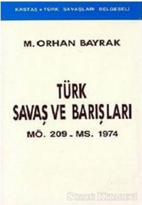 Türk Savaş ve Barışları MÖ. 209 - MS. 1974