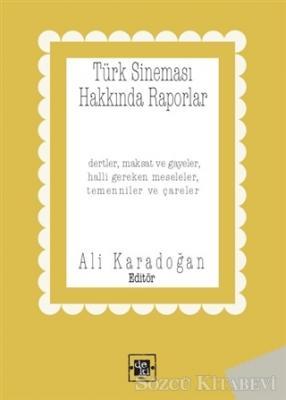 Türk Sineması Hakkında Raporlar