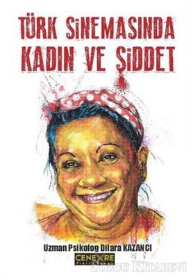 Türk Sinemasında Kadın ve Şiddet
