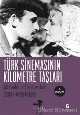 Türk Sinemasının Kilometre Taşları