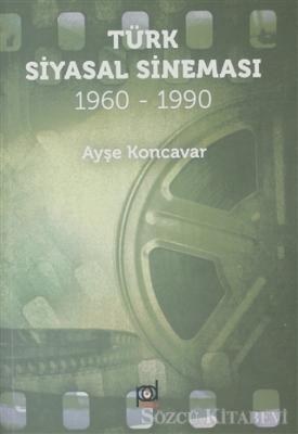 Türk Siyasal Sineması (1960 -1990)