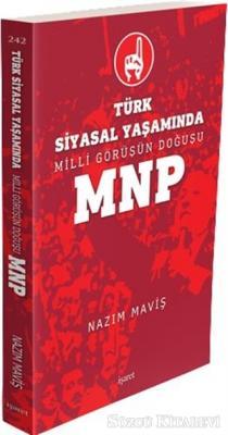 Türk Siyasal Yaşamında Milli Görüşün Doğuşu MNP