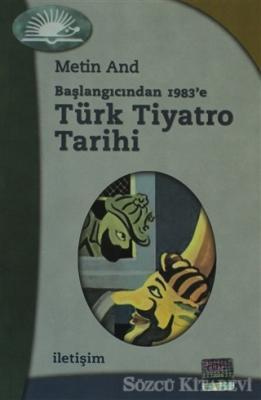 Türk Tiyatro Tarihi - Başlangıcından 1983'e