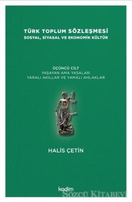 Türk Toplum Sözleşmesi Sosyal, Siyasal ve Ekonomik Kültür 3. Cilt