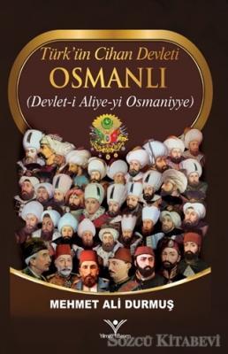 Türk'ün Cihan Devleti Osmanlı