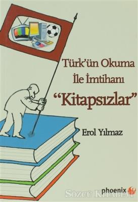 Türk'ün Okuma İle İmtihanı Kitapsızlar