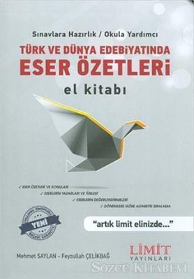 Türk ve Dünya Edebiyatında Eser Özetleri El Kitabı (2019)