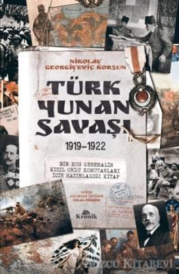 Nikolay Georgiyeviç Korsun - Türk-Yunan Savaşı | Sözcü Kitabevi
