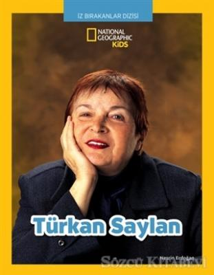 Türkan Saylan - İz Bırakanlar Dizisi