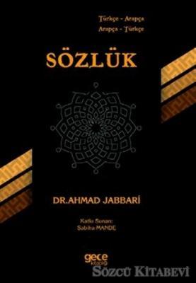 Ahmad Jabbari - Türkçe Arapça - Arapça Türkçe Sözlük | Sözcü Kitabevi
