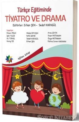 Türkçe Eğitiminde Tiyatro ve Drama