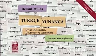 Türkçe - Yunanca Ortak Kelimeler, Deyimler ve Atasözleri