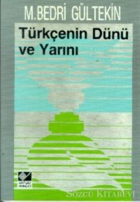 Türkçenin Dünü ve Yarını