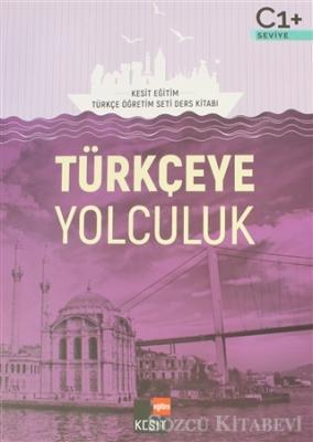 Türkçeye Yolculuk C1 Ders Kitabı