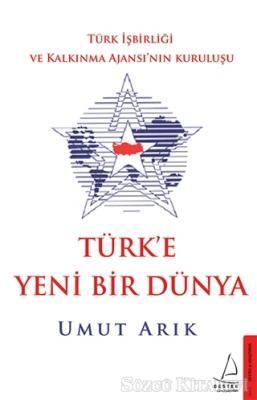 Türk'e Yeni Bir Dünya