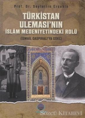 Türkistan Uleması'nın İslam Medeniyetindeki Rolü