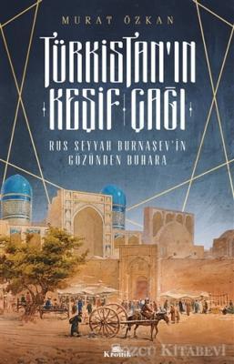 Murat Özkan - Türkistan'ın Keşif Çağı | Sözcü Kitabevi