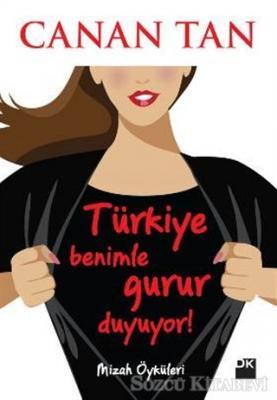 Canan Tan - Türkiye Benimle Gurur Duyuyor | Sözcü Kitabevi