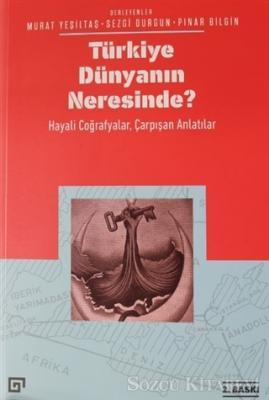 Türkiye Dünyanın Neresinde?