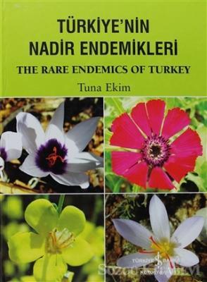 Türkiye'nin Nadir Endemikleri / The Rare Endemics of Turkey