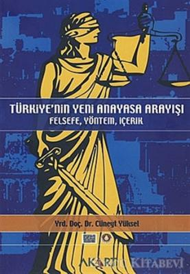 Cüneyt Yüksel - Türkiye'nin Yeni Anayasa Arayışı | Sözcü Kitabevi