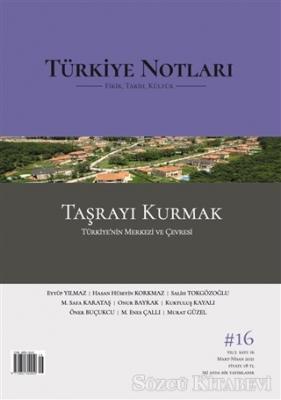 Kolektif - Türkiye Notları Dergisi Sayı 16 | Sözcü Kitabevi