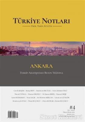 Türkiye Notları Fikir Tarih Kültür Dergisi Sayı: 4