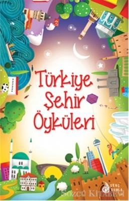 Türkiye Şehir Öyküleri