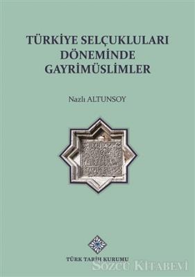 Türkiye Selçuklu Döneminde Gayrimüslimler