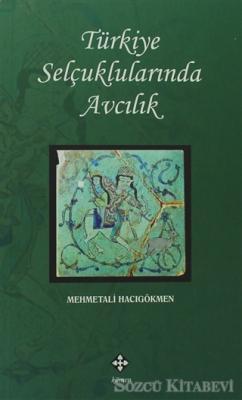Türkiye Selçuklularında Avcılık