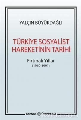 Yalçın Büyükdağlı - Türkiye Sosyalist Hareketinin Tarihi | Sözcü Kitabevi
