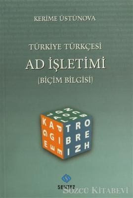 Türkiye Türkçesi Ad İşletimi