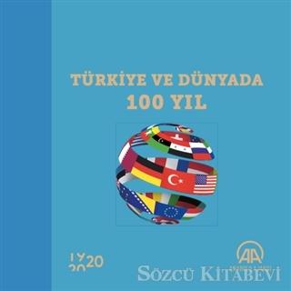 Türkiye ve Dünyada 100 Yıl