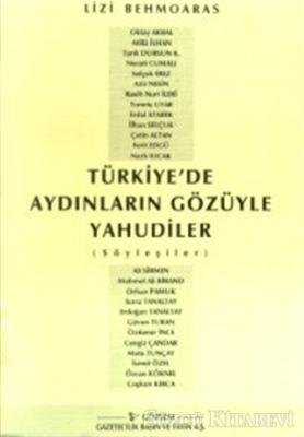 Liz Behmoaras - Türkiye'de Aydınların Gözüyle Yahudiler (Söyleşiler) | Sözcü Kitabevi