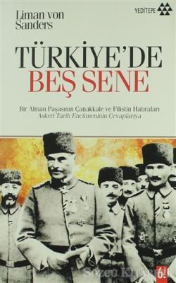 Liman Von Sanders - Türkiye'de Beş Sene | Sözcü Kitabevi