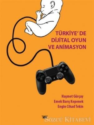 Türkiye'de Dijital Oyun ve Animasyon