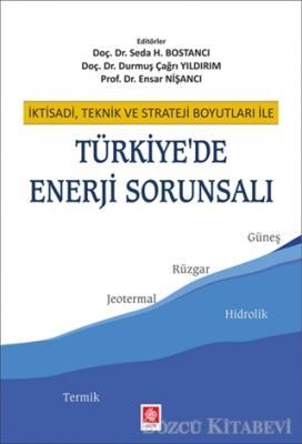 Türkiye'de Enerji Sorunsalı