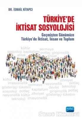 Türkiye'de İktisat Sosyolojisi