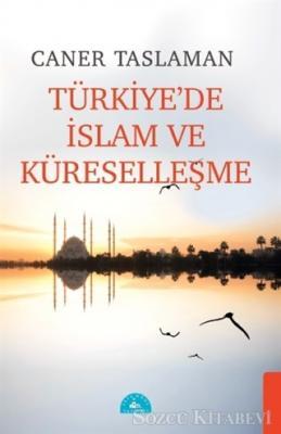 Türkiye'de İslam ve Küreselleşme