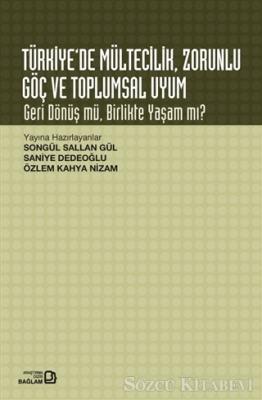 Türkiye'de Mültecilik Zorunlu Göç ve Toplumsal Uyum