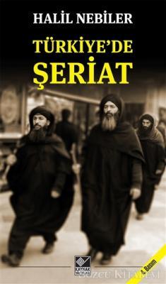 Halil Nebiler - Türkiye'de Şeriat | Sözcü Kitabevi