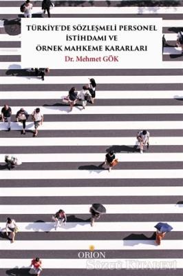 Türkiye'de Sözleşmeli Personel İstihdamı ve Örnek Mahkeme Kararları