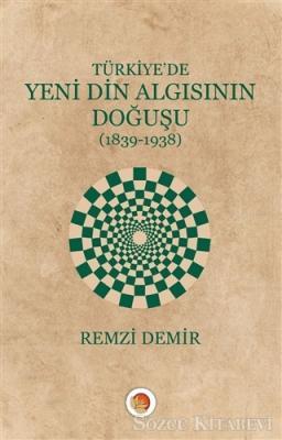 Türkiye'de Yeni Din Algısının Doğuşu
