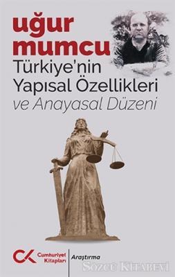 Uğur Mumcu - Türkiye'nin Yapısal Özellikleri ve Anayasal Düzeni | Sözcü Kitabevi