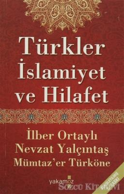 Türkler, İslamiyet ve Hilafet