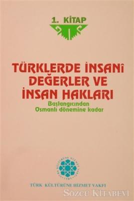 Türklerde İnsani Değerler ve İnsan Hakları (3 Kitap Takım)