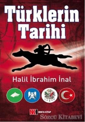 Halil İbrahim İnal - Türklerin Tarihi | Sözcü Kitabevi