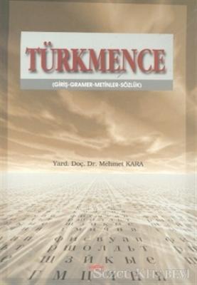 Mehmet Kara - Türkmence Giriş-Gramer-Metinler-Sözlük | Sözcü Kitabevi