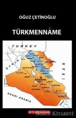 Oğuz Çetinoğlu - Türkmenname | Sözcü Kitabevi