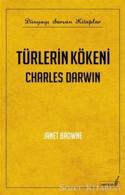 Janet Browne - Türlerin Kökeni Charles Darwin | Sözcü Kitabevi